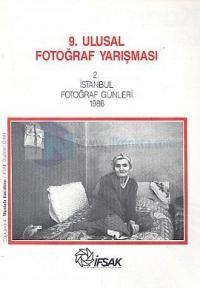 9. Ulusal Fotoğraf Yarışması2. İstanbul Fotoğraf Günleri 198629 Kasım-29 Aralık 1986