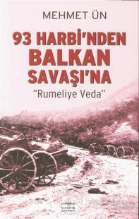 93 Harbi'nden Balkan Savaşı'na