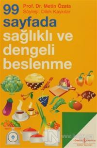 99 Sayfada Sağlıklı ve Dengeli Beslenme
