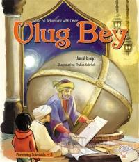 A Box of Adventure with Omar: Ulug Bey