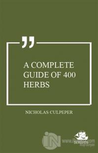 A Complete Guide of 400 Herbs
