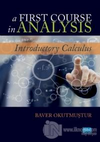 A First Course in Analysis Baver Okutmuştur