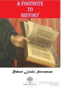 A Footnote To History Robert Louis Stevenson