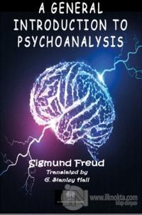 A General Introduction to Psychoanalysis Sigmund Freud