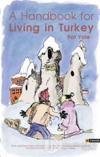 A Handbook for Living in Turkey