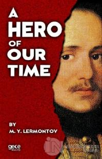 A Hero Of Our Time Mihail Yuryeviç Lermontov