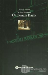 A History Of The Ottoman Bank (Ciltli)