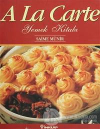 A La Carte Yemek Kitabı