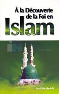 A la Decouverte de la Foi en Islam