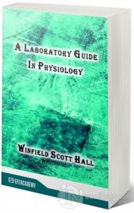 A Laboratory Guide In Physiology