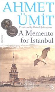 A Memento for Istanbul Ahmet Ümit