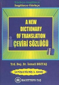 A New Dictionary of Translation Çeviri Sözlüğü Türkçe-İngilizceİngilizce-Türkçe