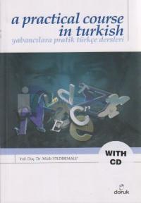 A Practical Course in Turkish - Yabancılara Pratik Türkçe Dersleri