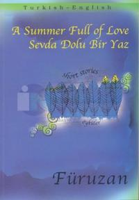 Sevda Dolu Bir Yaz / A Summer Full Of Love (English-Turkish)