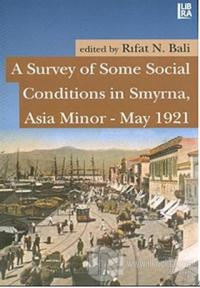A Survey of Some Social Conditions in Smyrna, Asia Minor - May 1921 Rı