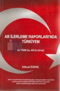 AB İlerleme Raporları'nda Türkiyem