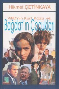 ABD'nin Kürt Kozu ve Bağdat'ın Çocukları