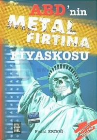ABD'nin Metal Fırtına Fiyaskosu