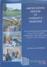 ABD'de Eğitim Sistemi ve Coğrafya Öğretimi