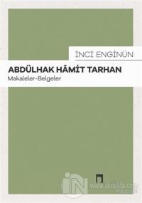 Abdülhak Hamit Tarhan: Makaleler - Belgeler