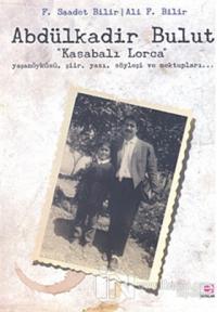Abdülkadir Bulut - Kasabalı Lorca