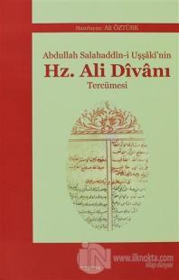 Abdullah Salahaddin-i Uşşaki'nin Hz. Ali Divanı Tercümesi