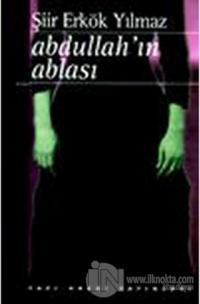 Abdullah'ın Ablası Şiir Erkök Yılmaz