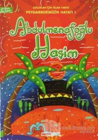 Abdulmenafoğlu Haşim - Çocuklar İçin İslam Tarihi