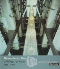 Abdurrahman Hancı Buildings / Projects 1945 - 2000 Abdurrahman Hancı