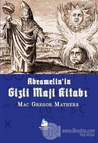 Abramelin'in Gizli Maji Kitabı