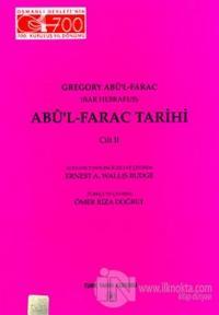 Abü'l - Farac Tarihi 2. Cilt