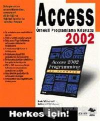 Access 2002 Örnekli Programlama Kılavuzu