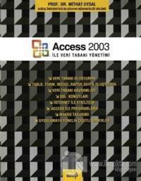 Access 2003 ile Veri Tabanı Yönetimi
