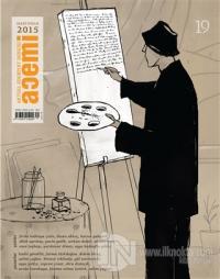 Acemi Aktüel Edebiyat Dergisi Sayı : 19 / Mart - Nisan 2015