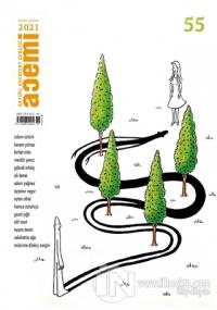 Acemi Aktüel Edebiyat Dergisi Sayı: 55 Mart-Nisan 2021