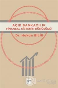 Açık Bankacılık Finansal Sistemin Dönüşümü