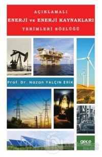 Açıklamalı Enerji ve Enerji Kaynakları Terimleri Sözlüğü