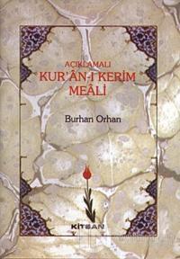 Açıklamalı Kur'an-ı Kerim Meali (Ciltli)
