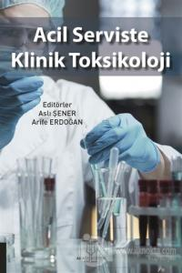 Acil Serviste Klinik Toksikoloji