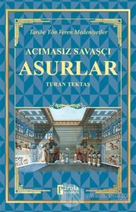 Acımasız Savaşçı - Asurlar Turan Tektaş