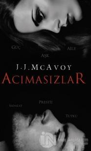 Acımasızlar (Ciltli) J.J. McAvoy