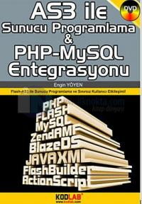 Actionscript 3.0 ile Sunucu Programlama ve Php-MySQL Entegrasyonu
