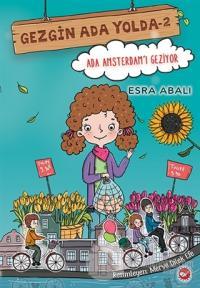 Ada Amsterdam'ı Geziyor - Gezgin Ada Yolda 2