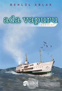 Ada Vapuru - Öyküler Behlül Ablak