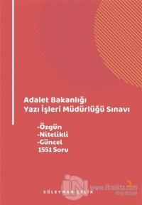 Adalet Bakanlığı Yazı İşleri Müdürlüğü Sınavı Süleyman Çelik