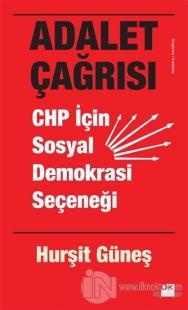 Adalet Çağrısı - CHP İçin Sosyal Demokrasi Seçeneği