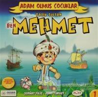 Adam Olmuş Çocuklar Serisi 1 Ben Fatih Sultan Mehmet