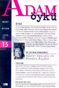 Adam ÖyküSayı: 15Mart - Nisan 1998