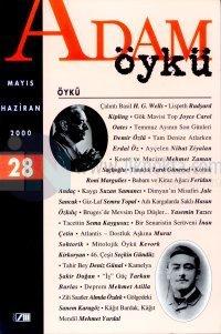Adam ÖyküSayı: 28Mayıs - Haziran 2000