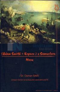 (Adam Smith + Keynes) x Samuelson - Marx